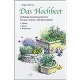 """Das Hochbeet: Vielf�ltige Gestaltungsideen f�r Gem�se-, Kr�uter- und Blumeng�rtenvon """"Brigitte Kleinod"""""""