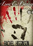 Love and Decay, Volume Four: Season Two, (Episodes 5-8) (Love and Decay, Volumes Book 4)