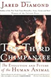 The Third Chimpanzee: The Evolution and Future of the Human Animal (0060984031) by Jared Diamond