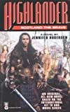 Highlander- Scotland the Brave (0446602868) by Roberson, Jennifer