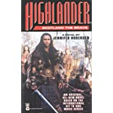Highlander (tm): Scotland the Brave ~ Jennifer Roberson