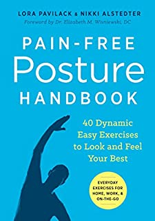 Book Cover: Pain-Free Posture Handbook: 40 Dynamic Easy Exercises to Look and Feel Your Best