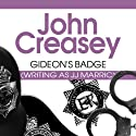 Gideon's Badge: Gideon of Scotland Yard, Book 12 Audiobook by John Creasey Narrated by Gordon Griffin