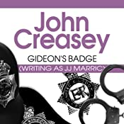 Gideon's Badge: Gideon of Scotland Yard, Book 12 | John Creasey