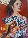 img - for Estero Bay book / textbook / text book