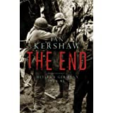 The End: Hitler's Germany, 1944-45by Ian Kershaw