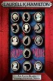 Blood Noir (Anita Blake Vampire Hunter 15)