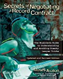 Secrets of Negotiating a Record Contract: Music Pro Guides