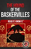The Hound of the Baskervilles (Read It and Know It Edition)
