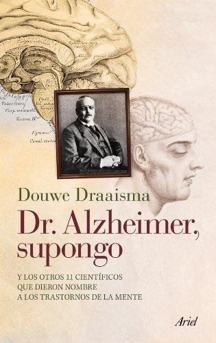 dr-alzheimer-supongo-y-los-otros-11-cientificos-que-dieron-nombre-a-los-trastornos-de-la-mente