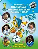 Das offizielle FIFA Fussball-Weltmeisterschaft Brasilien 2014 Rätselbuch