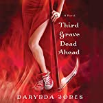 Third Grave Dead Ahead | Darynda Jones