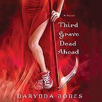 Third Grave Dead Ahead Hörbuch von Darynda Jones Gesprochen von: Lorelei King