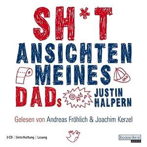 Sh*t: Ansichten meines Dads Hörbuch