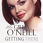 Getting There | Gilda O'Neill