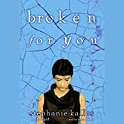 Broken for You | [Stephanie Kallos]