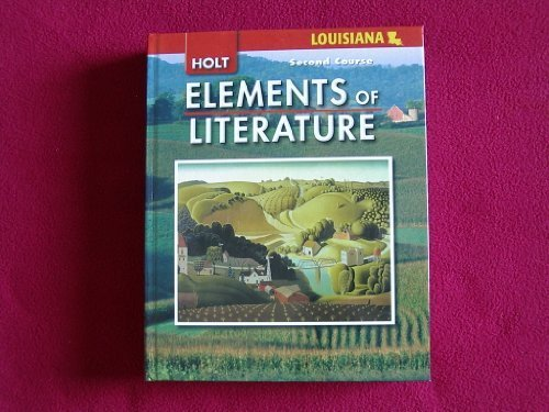 Holt Elements of Literature Louisiana: Student Edition Second Course 2008 (Eolit 2007)