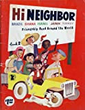 img - for Hi Neighbor Book 2 ~ Brazil, Ghana, Israel, Japan, Turkey (Hi Neighbor) book / textbook / text book