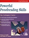 Powerful Proofreading Skills: Tips, Techniques, and Tactics (1560522593) by Debra A. Smith