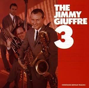 The Jimmy Guiffre 3