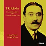 Turina: Chamber Music for Strings & Piano