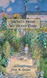 Secrets from My Silent Eden
