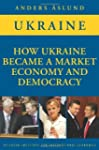 How Ukraine Became a Market Economy a...
