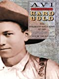 Hard Gold (I Witness Novels)