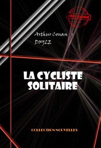 Couverture du livre La cycliste solitaire (avec illustrations)