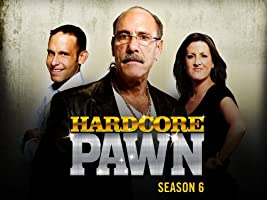 Hardcore Pawn Season 6