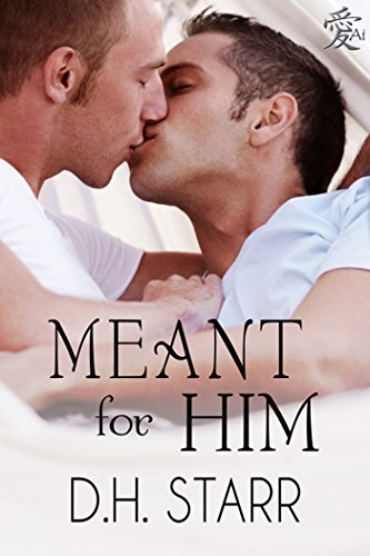 D.H. Starr - Meant For Him