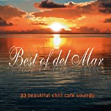 Best of Del Mar ...33 Beautiful Chill Sounds