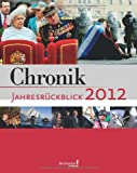 Chronik Jahresrückblick 2012 -
