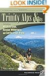 Trinity Alps and Vicinity: Including...