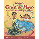 Celebrate Cinco de Mayo with the Mexican Hat Dance (Stories to Celebrate)