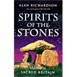 Spirits of the Stones: Visions of Sacred Britainby Uri Geller