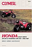 img - for Honda Shaft Drive: Atc250 and Fourtrax 200-250 : 1984-1987 : Service, Repair, Maintenance/A455 (Clymer All-Terrain Vehicles) book / textbook / text book