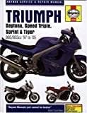 Triumph Daytona, Speed Triple, Sprint and Tiger Service and Repair Manual: 1997 to 2005 (Haynes Service and Repair Manuals)