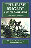img - for The Irish Brigade and Its Campaigns (The Irish in the Civil War) 1st edition by Kohl, Lawrence (1994) Hardcover book / textbook / text book