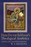 img - for Hans Urs Von Balthasar's Theological Aesthetics: A Model for Post-Critic Al Biblical Interpretation book / textbook / text book