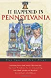 img - for It Happened in Pennsylvania (It Happened In Series) book / textbook / text book
