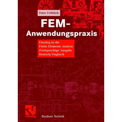 Fem anwendungspraxis einstieg in die finite elemente for Finite elemente analyse