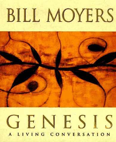 Genesis, Bill Moyers