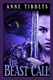 img - for The Beast Call (The Beast Girl Series) book / textbook / text book