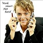 Work Smart, Not Hard | Christine Sherborne
