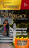 img - for The Lyon Legacy: 50th Anniversary (Harlequin Superromance No. 847) book / textbook / text book