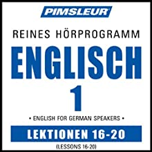 ESL German Phase 1, Unit 16-20: Learn to Speak and Understand English as a Second Language with Pimsleur Language Programs  von Pimsleur