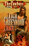Jake (The Cowboys) (0843941987) by Greenwood, Leigh