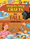 img - for Step-by-Step Crafts for Fall book / textbook / text book