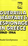 img - for Guerrilla Warfare & Espionage in Greece, 1940-1944 book / textbook / text book